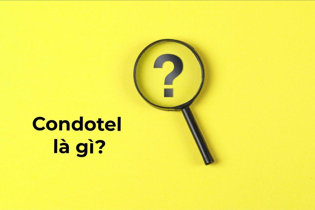Condotel là gì?